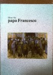 Papa Francesco  Edición privada 2004