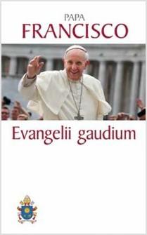 evangelii gaudium..